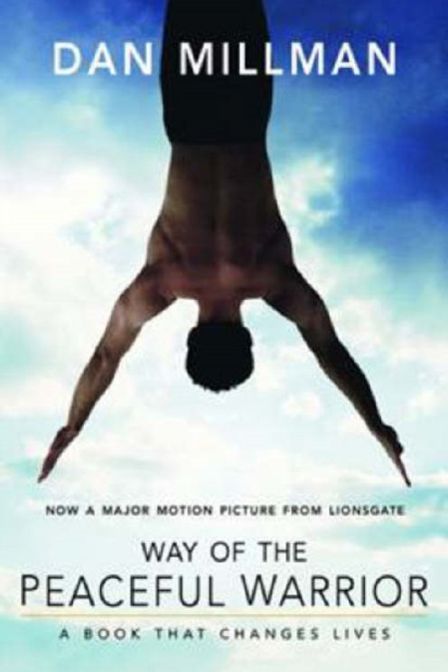 Dan Millman - Way of the Peaceful Warrior