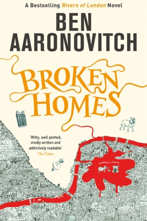 Ben Aaronovitch - Broken Homes (4th In Series)