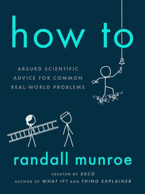 Randall Munroe - How To (HARDBACK)