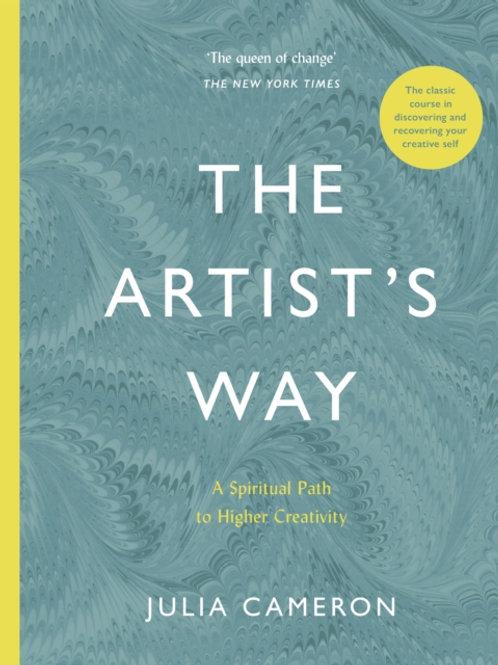 Julia Cameron - The Artist's Way : A Spiritual Path To Higher Creativity