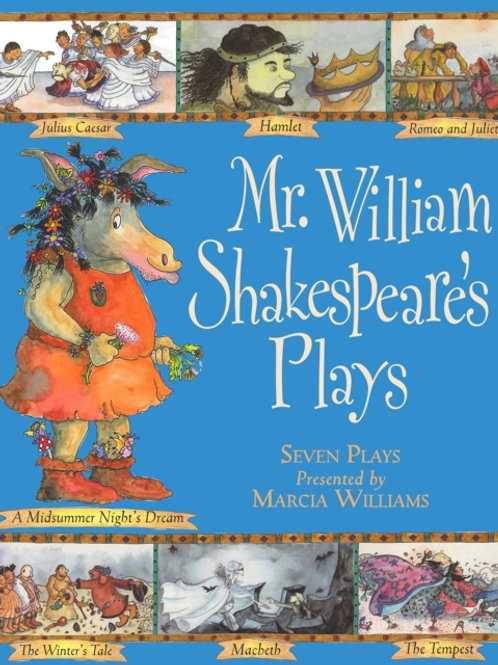 Marcia Williams - Mr. Shakespeare's Plays (AGE 6+)