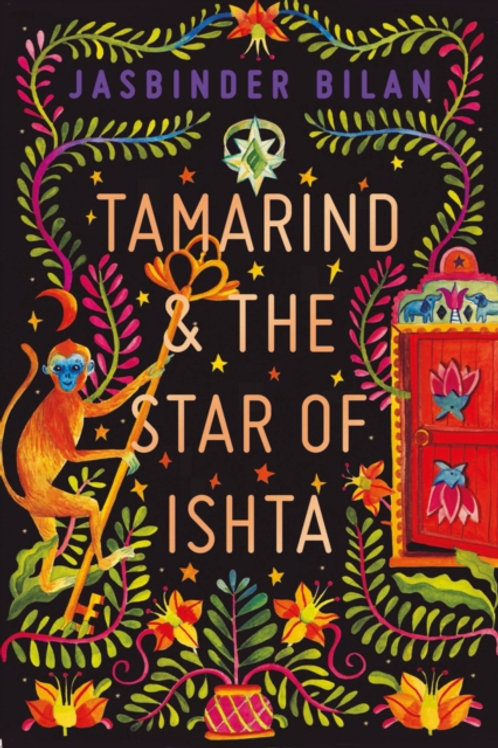 Jasbinder Bilan - Tamarind & The Star Of Ishta (AGE 9+)