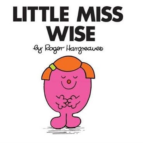 Roger Hargreaves - Little Miss Wise (AGE 3+) (Little Miss No. 21)