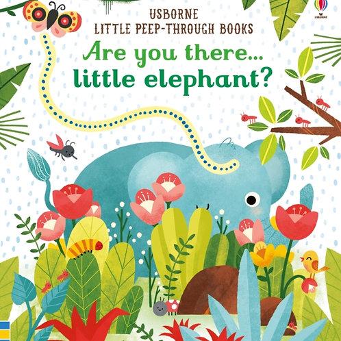 Sam Taplin - Are You There Little Elephant?  (AGE 0-2) (HARDBACK)