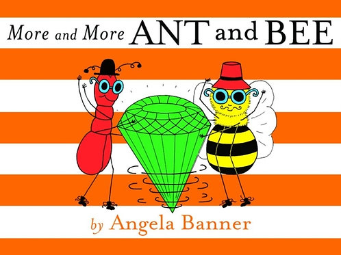 Angela Banner - More And More Ant And Bee (AGE 3+) (HARDBACK)