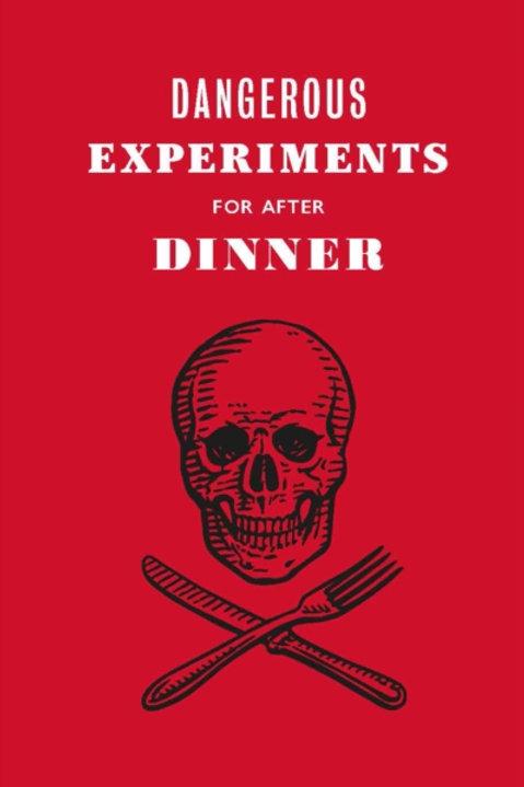 Dave Hopkins - Dangerous Experiments for After Dinner (HARDBACK)