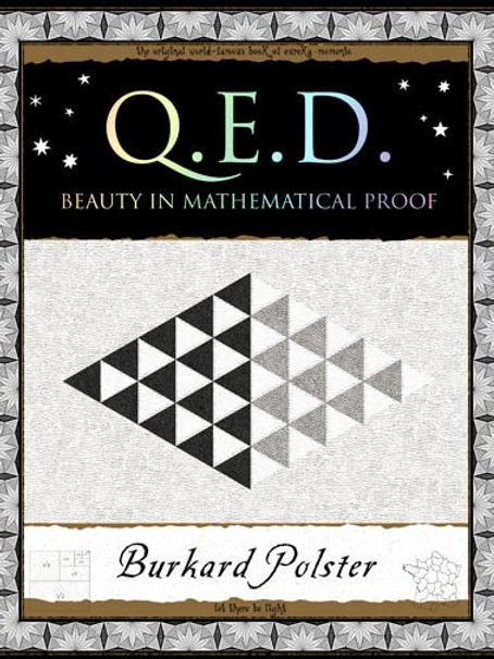 Burkard Polster - QED : Beauty in Mathematical Proof