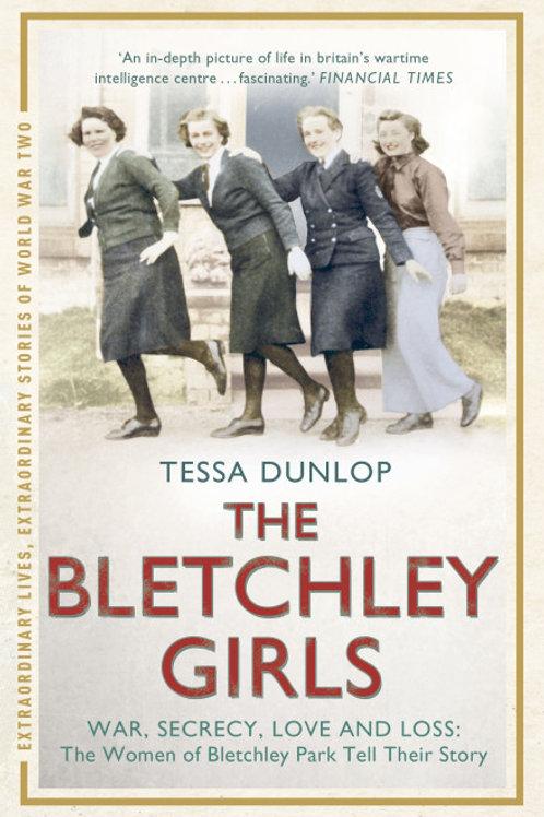 Tessa Dunlop - The Bletchley Girls