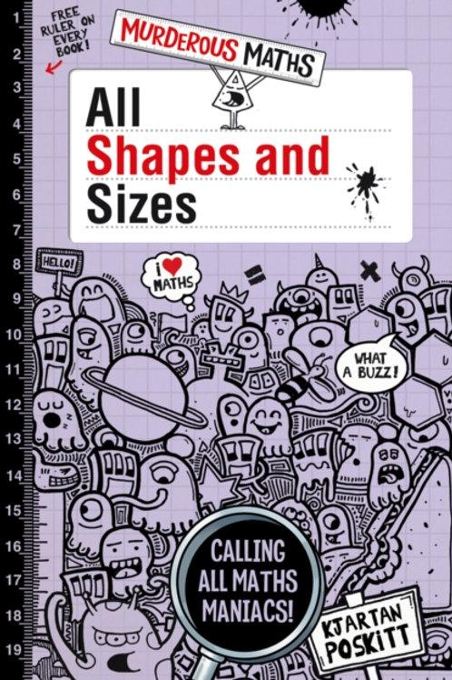 Kjartan Poskitt - Murderous Maths: All Shapes and Sizes (AGE 8+)