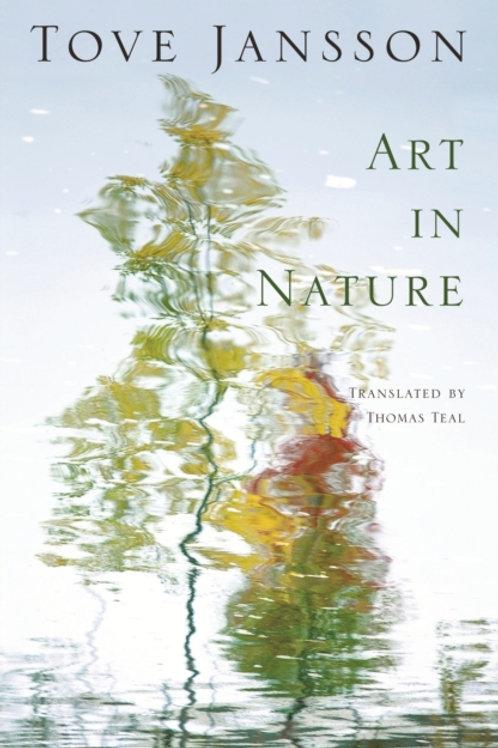 Tove Jansson - Art In Nature