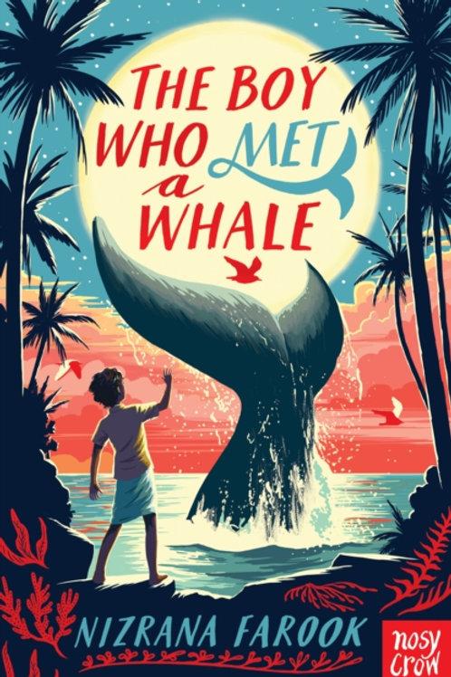 Nizrana Farook - The Boy Who Met A Whale (AGE 9+)