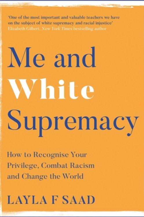 Layla Saad - Me And White Supremacy (HARDBACK)
