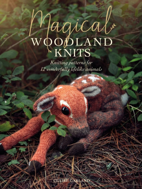 Claire Garland - Magical Woodland Knits