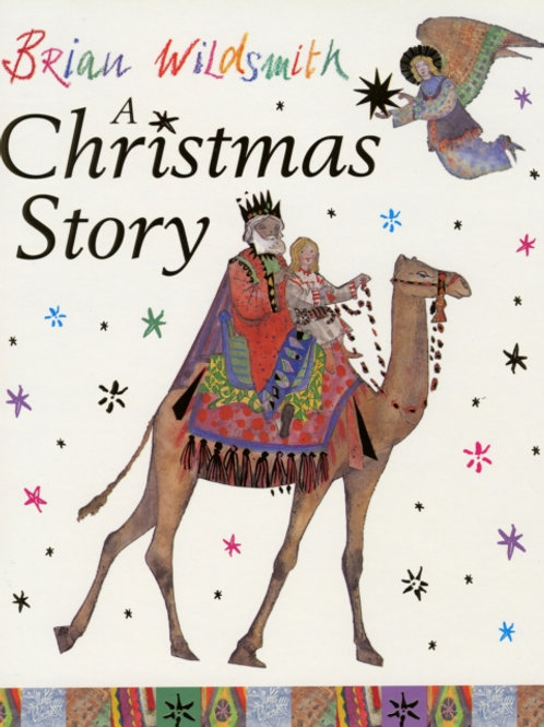 Brian Wildsmith - A Christmas Story (AGE 3+)