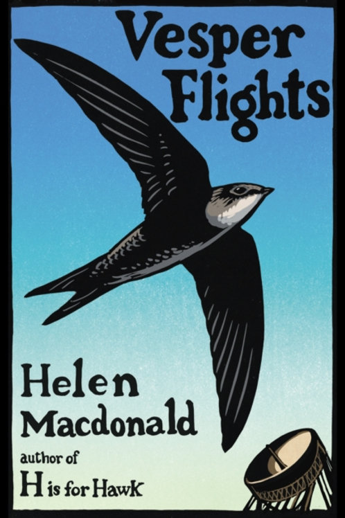 Helen Macdonald - Vesper Flights (SIGNED BOOKPLATE EDITION) (HARDBACK)
