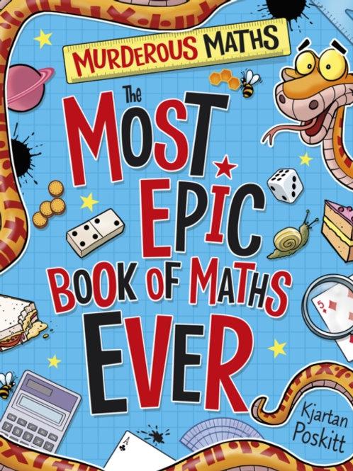 Kjartan Poskitt - The Most Epic Book Of Maths Ever (AGE 8+)