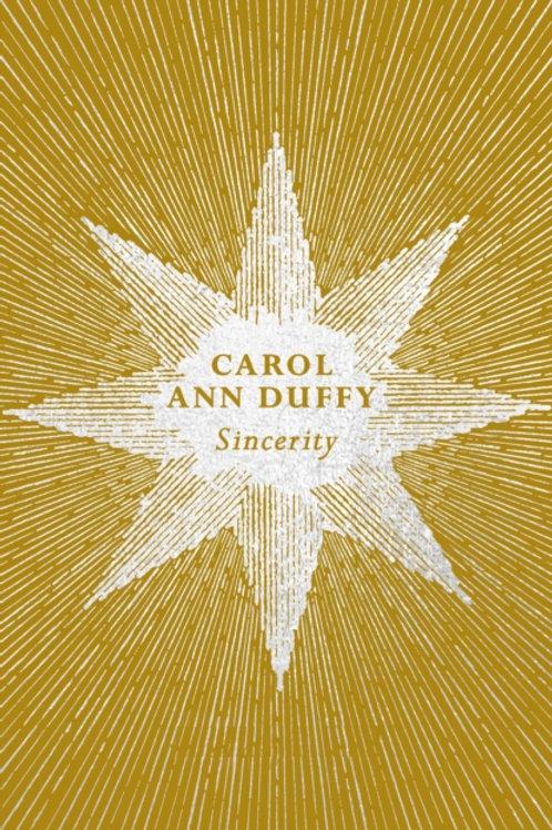 Carol Ann Duffy - Sincerity