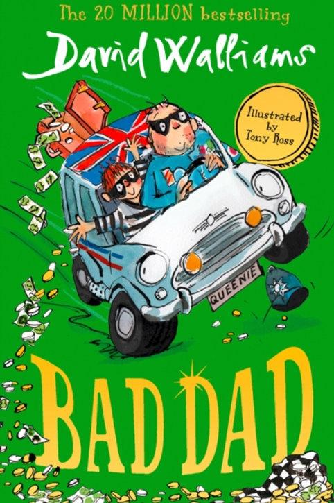 David Walliams - Bad Dad (AGE 8+)