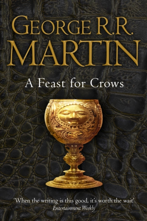 George R.R. Martin - A Feast Of Crows (4th In Series)