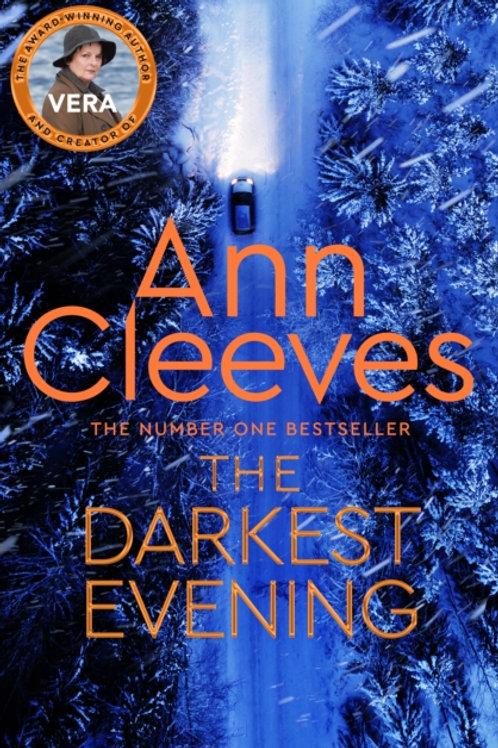 Ann Cleeves - The Darkest Evening (SIGNED COPY) (HARDBACK)