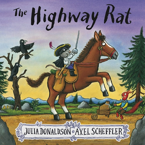 Julia Donaldson - Highway Rat (AGE 3+)