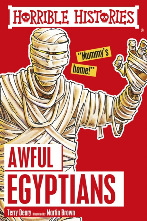 Terry Deary - Horrible Histories : Awful Egyptians (AGE 7+)