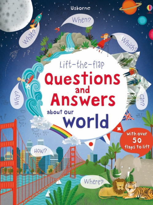 Katie Daynes - Lift The Flap Questions And Answers About Our World (AGE 6+) (HB)