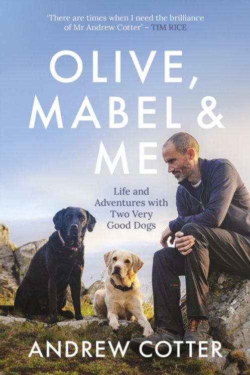 Andrew Cotter - Olive, Mabel & Me