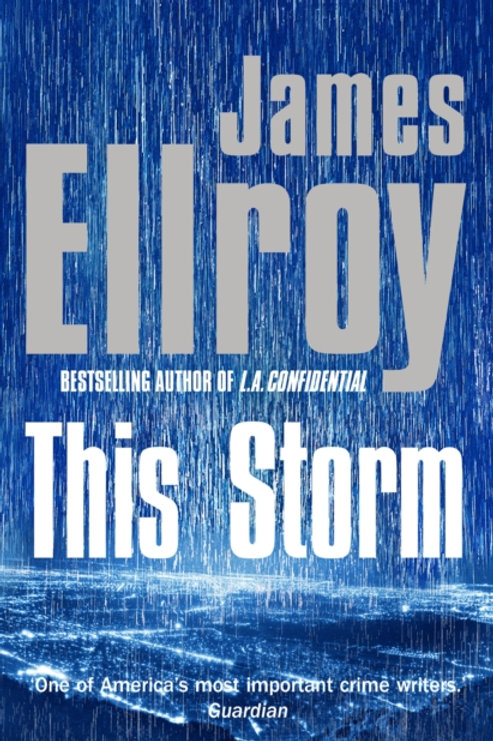 James Ellroy - This Storm