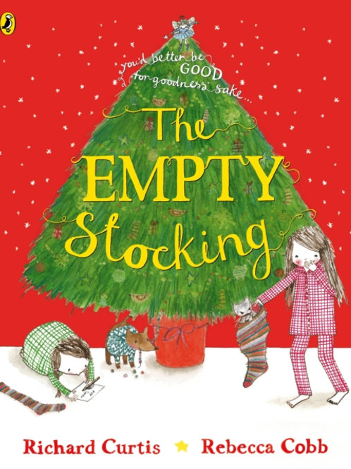 Richard Curtis - The Empty Stocking (AGE 3+)