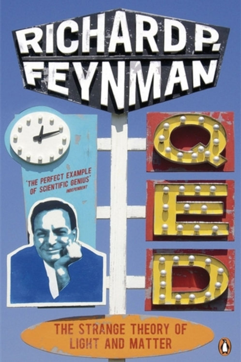 Richard P. Feynman - Qed : The Strange Theory Of Light And Matter