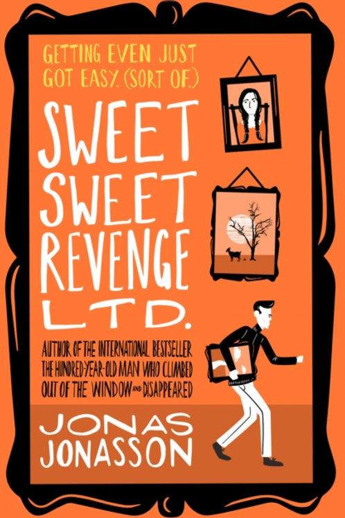 Jonas Jonasson - Sweet Sweet Revenge Ltd