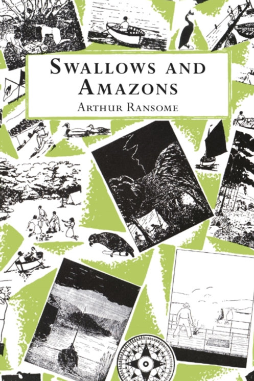 Arthur Ransome - Swallows And Amazons (AGE 9+)
