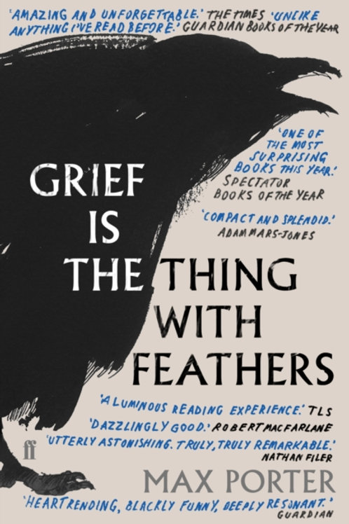Max Porter - Grief Is The Thing With Feathers