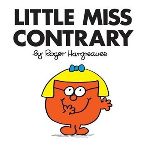 Roger Hargreaves - Little Miss Contrary (AGE 3+) (Little Miss No. 29)