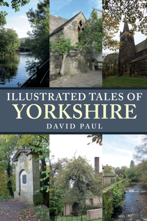 David Paul - Illustrated Tales Of Yorkshire