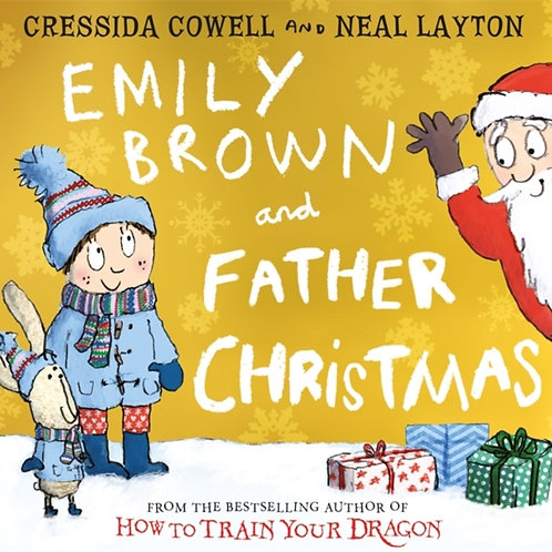 Cressida Cowell - Emily Brown And Father Christmas