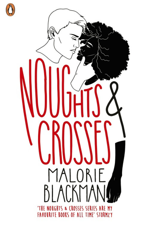 Malorie Blackman - Noughts And Crosses (AGE 13+) (1st In Series)