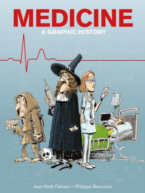 Jean-Noel Fabiani - Medicine : A Graphic History