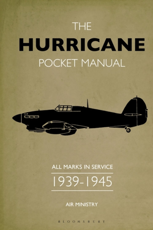Martin Robson - The Hurricane Bomber Pocket Manual : 1939-1945 (HARDBACK)