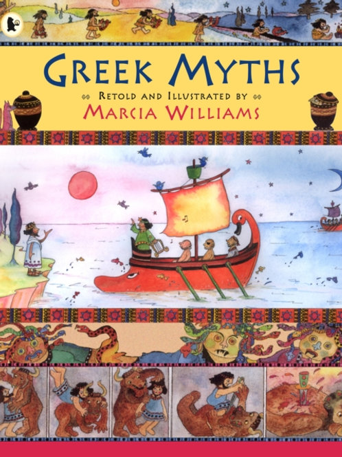 Marcia Williams - Greek Myths (AGE 6+)