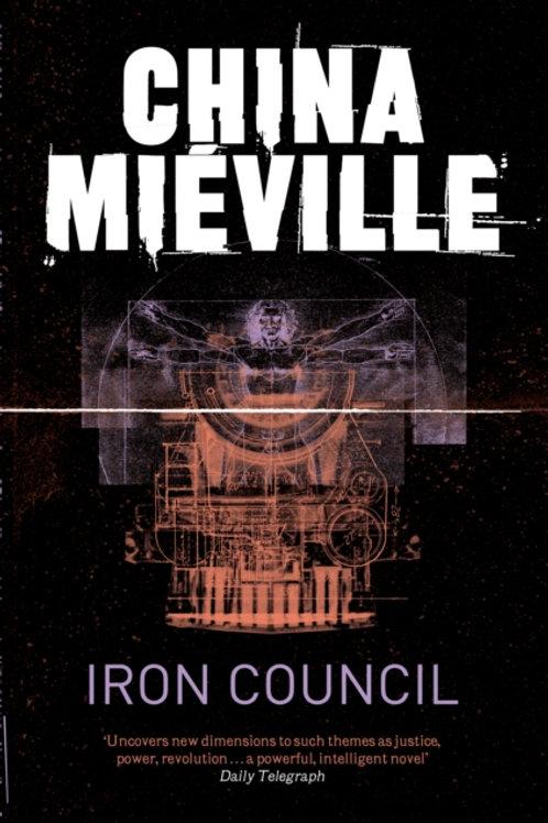 China Mieville - Iron Council