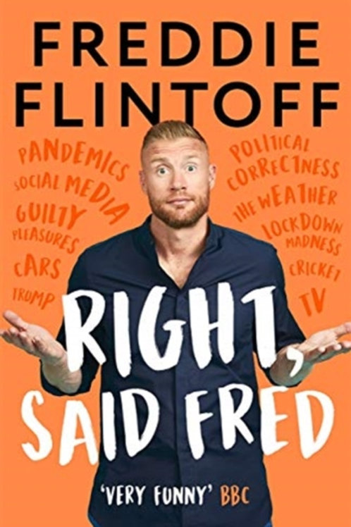 Andrew Flintoff - Right, Said Fred (SIGNED COPY) (HARDBACK)