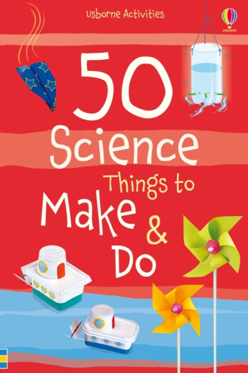 Georgina Andrews - 50 Science Things To Make And Do (AGE 6+)