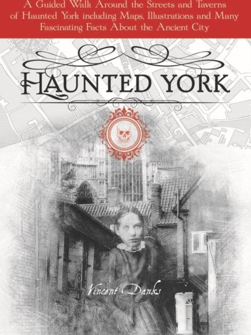 Andrew Danks Vincent - Haunted York