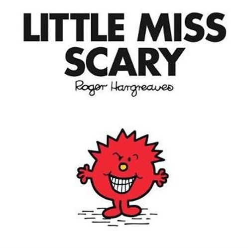 Roger Hargreaves - Little Miss Scary (AGE 3+) (Little Miss No. 31)