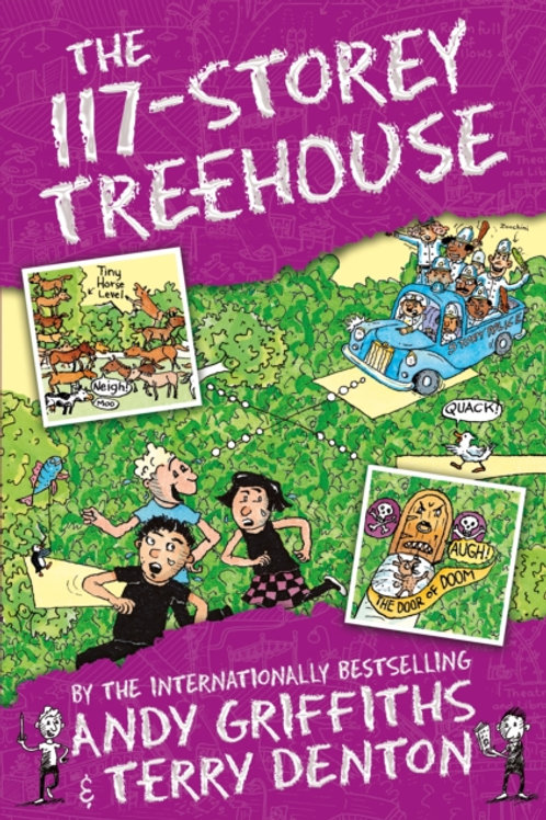 Andy Griffiths - The 117-Storey Treehouse (AGE 7+) (9th In Series)