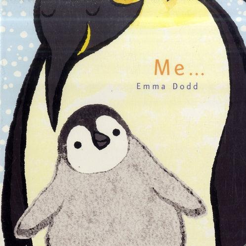 Emma Dodd - Me... (AGE 0+) (HARDBACK)