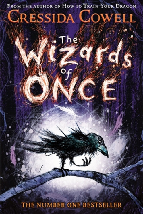Cressida Cowell - The Wizards of Once (AGE 9+) (1st In Series)