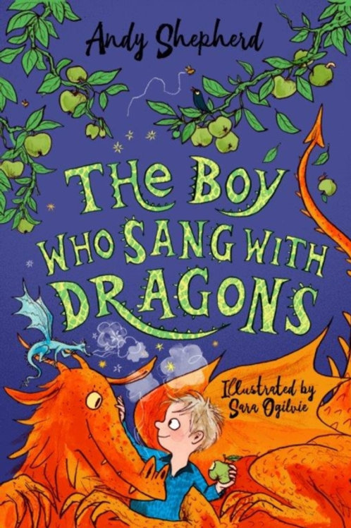 Andy Shepherd - The Boy Who Sang With Dragons (AGE 7+) (5th In Series)